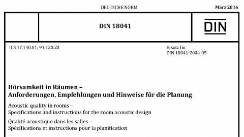 Din 18041 audibility in rooms – requirements, recommendations and advice for the planning of offices, conference rooms and classrooms